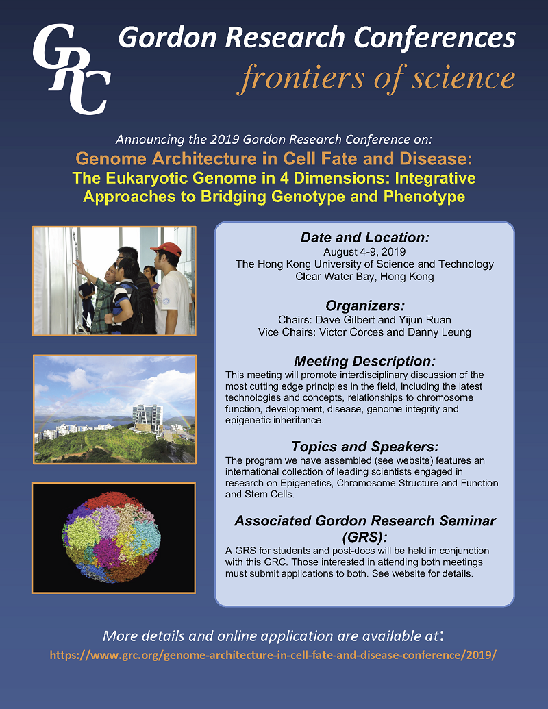 """2019 Gordon Research Conference """"The Eukaryotic Genome in 4"""